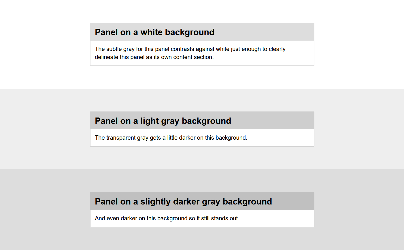 Three boxes with light grey borders, against progressively darker grey. The borders are transparent, so they add their grey with the background, thus retaining contrast.
