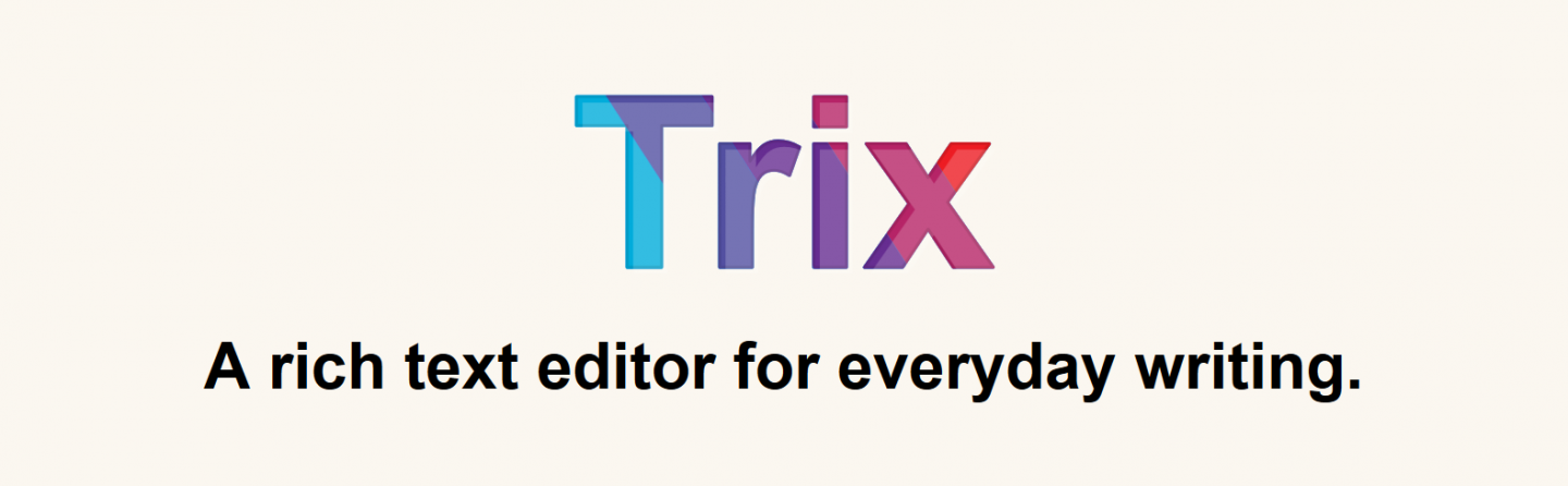 "A screenshot of the Trix site header with the tagline: ""a rich text editor for everyday writing."""