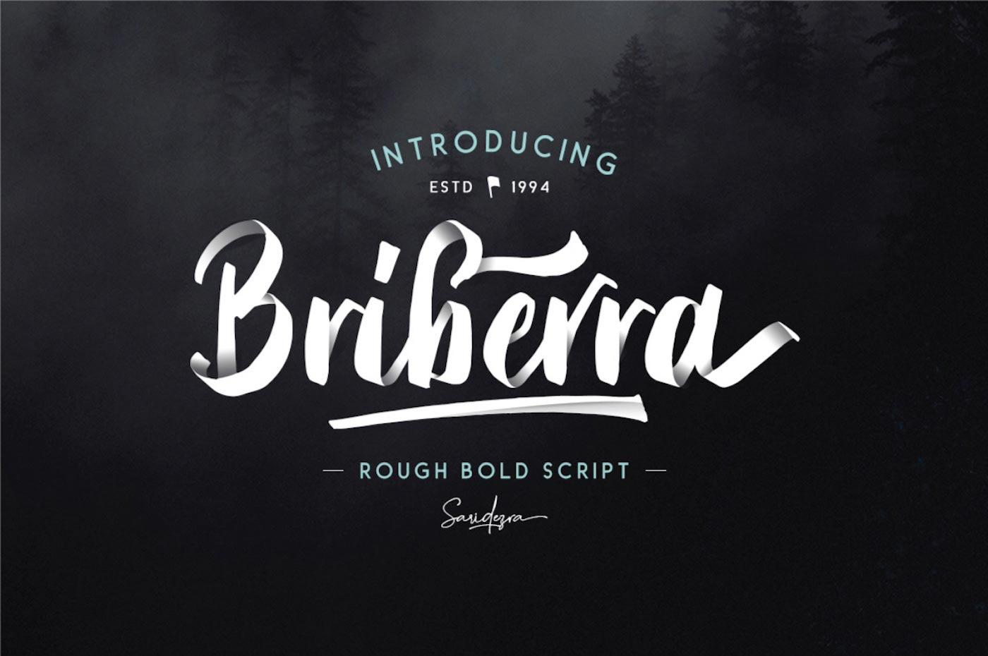 A preview of the Briberra font face.
